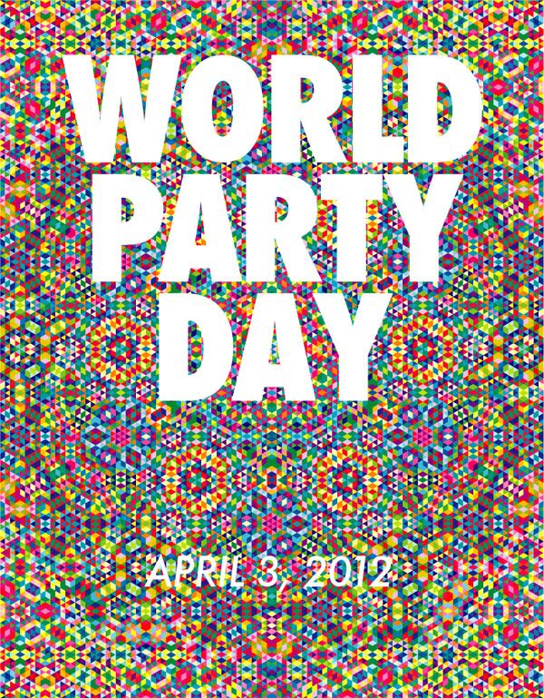 World Party Day is April 3, 2012