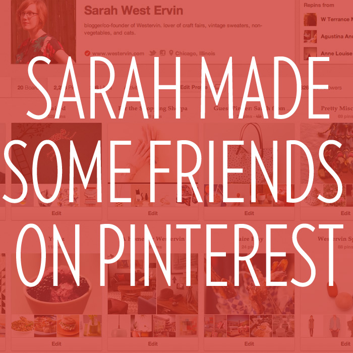 Sarah West Ervin blows up on Pinterest