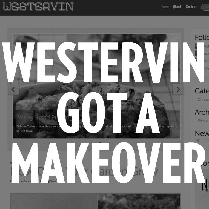 Westervin got a makeover