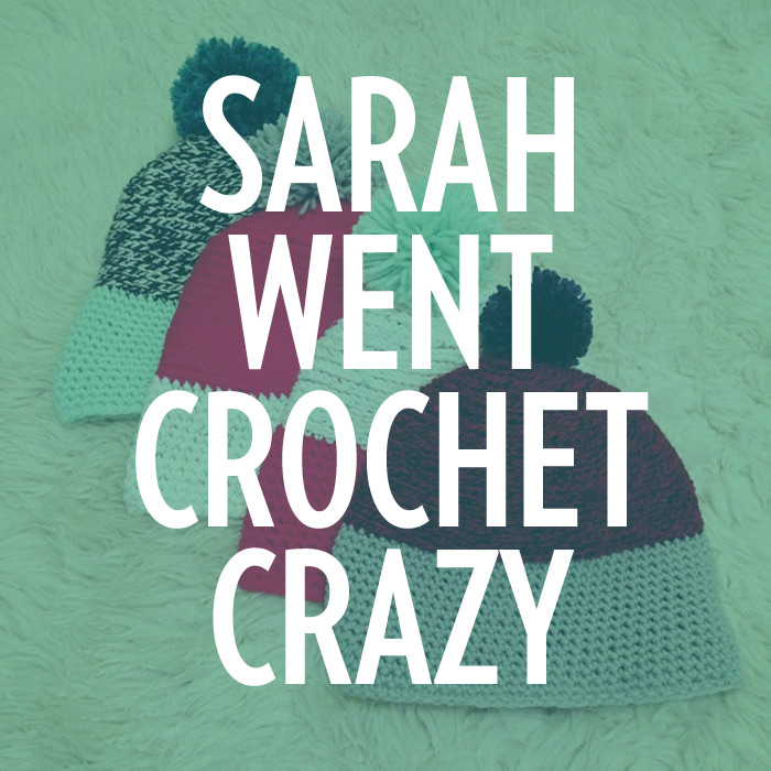 Sarah West Ervin went crochet crazy